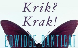 Krik? Krak: Danticat's Seminal Book Celebrates 20 Years