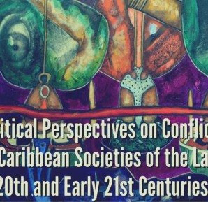 critical-perspectives-on-conflict-in-caribbean-societies-of-the-late-20th-and-early-21st-centuries