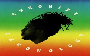 VIDEO: #2 Chronixx – Big Bad Sound | Chronology