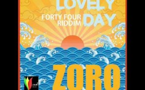 VIDEO: Zoro–Lovely Day (Fourty Four Riddim) JAR 038
