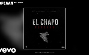 VIDEO: Popcaan – El Chapo (Audio)