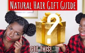 VIDEO: Get This!|Natural Hair Holiday Gift Guide 2018