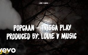 VIDEO: Popcaan – Trigga Play (Lyric Video)