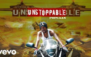 VIDEO: Popcaan – Unstoppable (Official Audio)