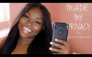 VIDEO: Invade my privacy tag ft Beauty Forever Hair