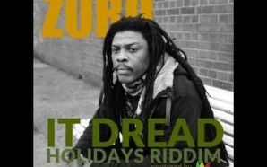 VIDEO: Zoro– It dread (Holidays Riddim) JAR 039
