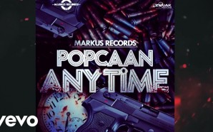 VIDEO: Popcaan – Anytime (Official Audio)