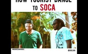 VIDEO: HOW TOURIST DANCE TO SOCA