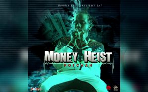 VIDEO: Popcaan – Money Heist (Official Audio)
